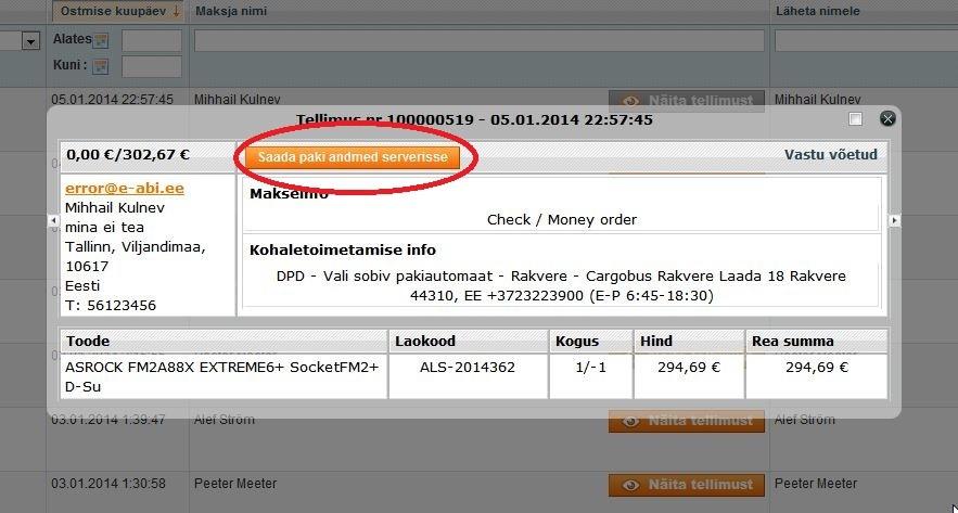 3323d73421c ... DPD kullerteenuse seadistuspaneel; Tellimuste nimekirjas viibimine; Paki  andmeid saab mugavalt saata ...